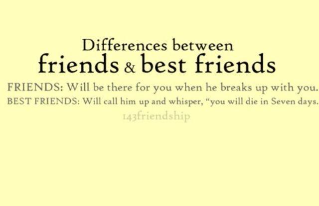 Which one?  Good Friend or BestFriend