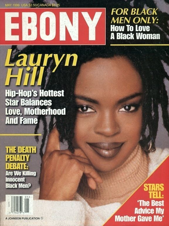 May 1999: Lauryn Hill becomes a superstar. | Ebony ...