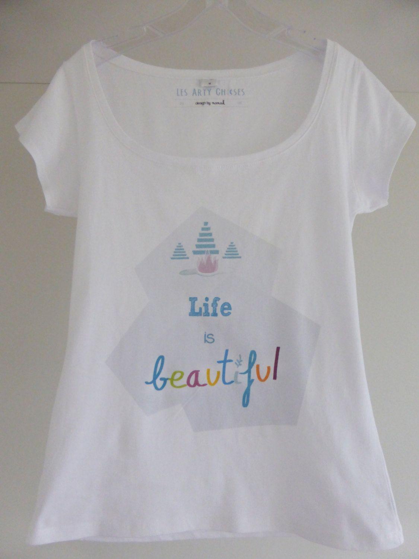Tshirt Life Is Beautiful La Vie Est Belle Inspirational