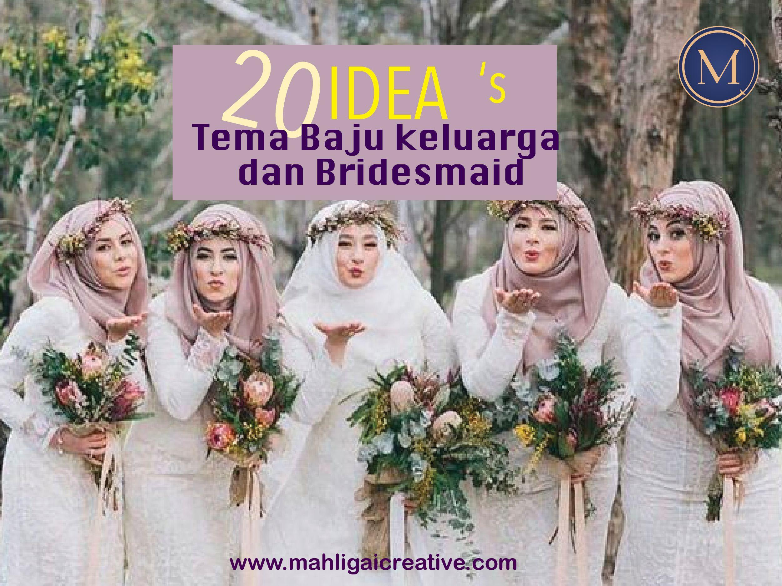8 Tema Warna Baju Keluarga & Baju Bridesmaid di Hari Perkahwinan