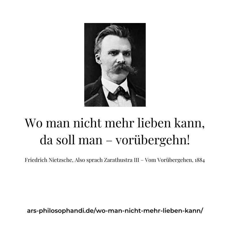 Liebe Vorubergehen Nietzsche Zarathustra Arsphilosophandi Philosophie Liebe Friedrich Nietzsche Philosophie