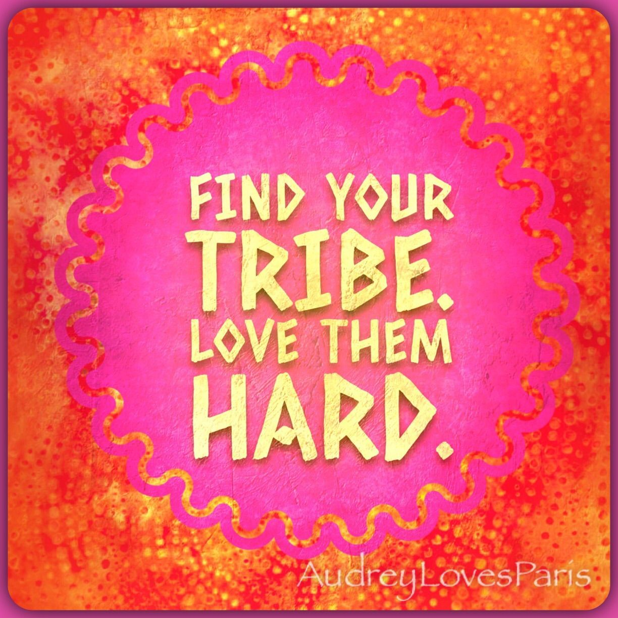 Image result for find your tribe quotes