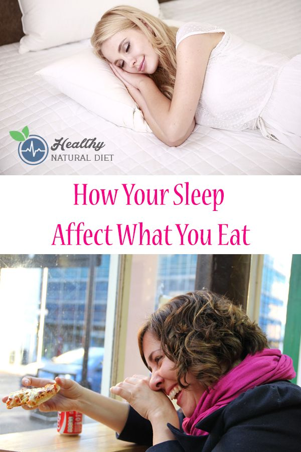 How Your Sleep Affect What You Eat | What you eat, How to ...