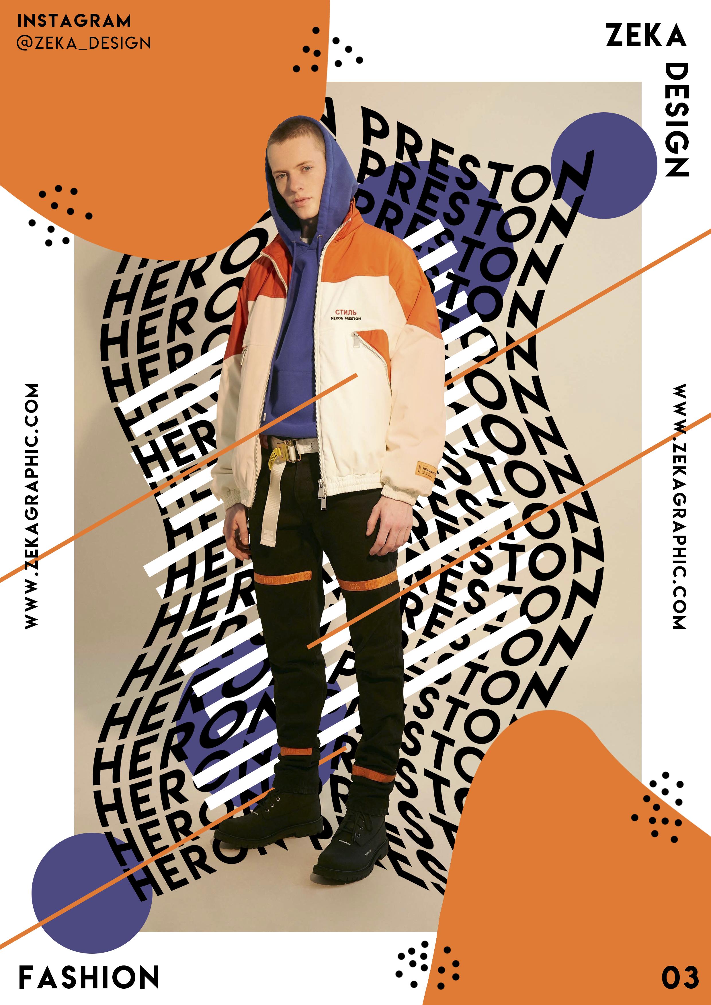 Creative Graphic Design Poster Heron Preston Fashion Collection 01 Zeka Design #graphicdesign