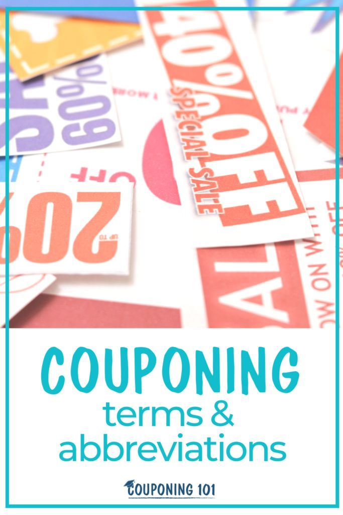 Couponing Terms And Abbreviations Couponing 101 Money Saving Strategies Couponing For Beginners How To Start Couponing