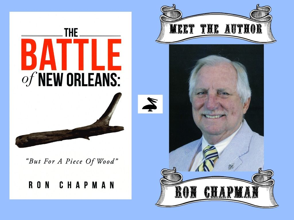 "Meet the Author of THE BATTLE OF NEW ORLEANS: ""But for a Piece of"