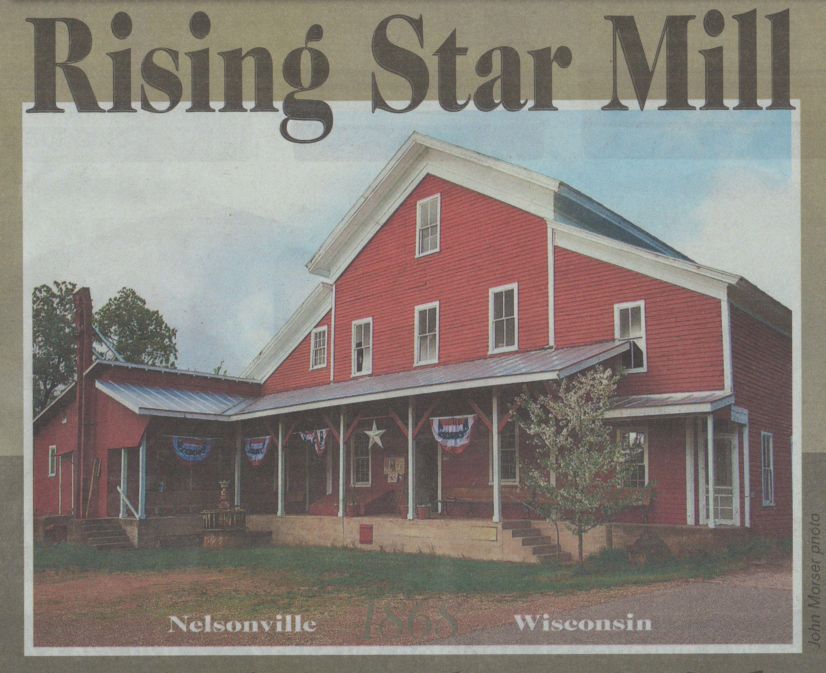 The Jackson Milling Company now called the Rising Star Mill in Nelsonville Wisconsin, U.S.A.