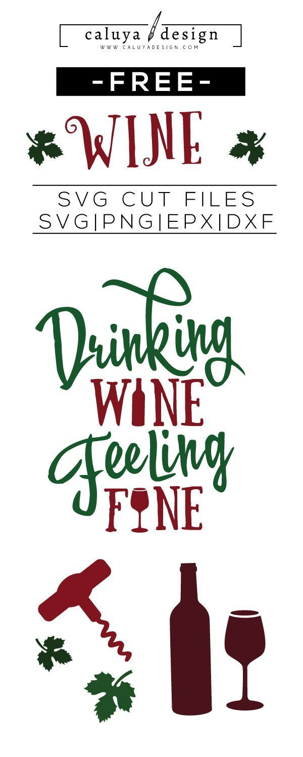 Free Wine Quote Svg Png Eps Dxf By Cricut Pinterest Free