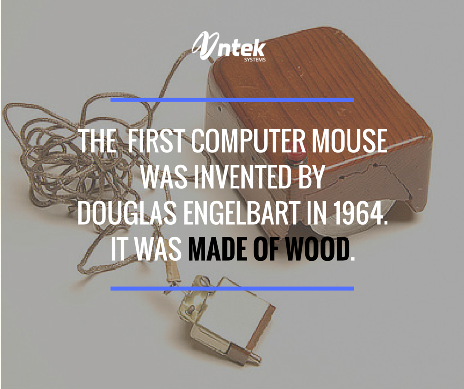 Tech Fact The first computer mouse was invented by