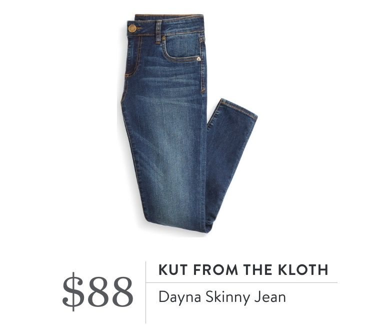 Kut From The Kloth Dayna Skinny Jean Toothpick Skinny I Believe These Are The Jeans I Own So Would Lo Stitch Fix Outfits Stitch Fix Fall Stitch Fix Stylist