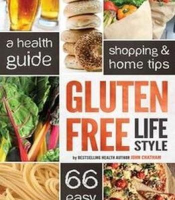 Gluten free lifestyle a health guide shopping home tips 66 easy gluten free lifestyle a health guide shopping home tips 66 easy recipes pdf forumfinder Gallery