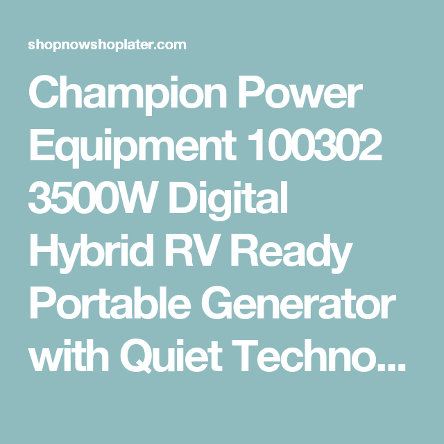 Champion 4000 Watt Rv Ready Dh Series Open Frame Inverter With Quiet Technology Portable Generator Technology Generation