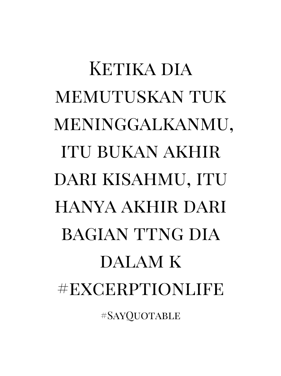 Quotes About Meninggalkanmu With Images Background Share As Cover