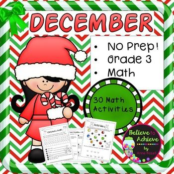 No Prep! Grade 3! Math for December! Here are 30 math activities to help students review math skills! Your students will adore these fun filled activities for math! Just print and use! Answer keys are included!*********************************************************************There are 30 pages covering a variety of skills: *comparing and ordering numbers*odd/even * place value, value, standard form* money word problems*adding coins*rounding to nearest 10,100, 1,000*column…