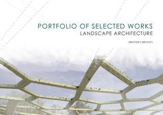 Matthieu Mehuys Landscape Architecture Portfolio With Images