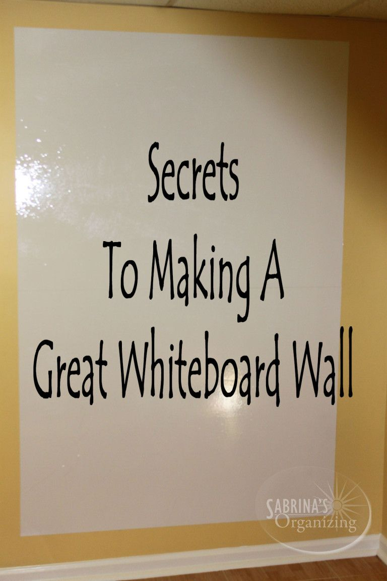 Secrets To Making A Great Whiteboard Wall Sabrinas Organizing Whiteboard Wall White Board Diy Marker Board
