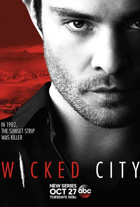 Ed Westwick in Wicked City (2015) Series Premiere Tue, Oct 27 at 10:00 PM on ABC A pair of LAPD detectives track down serial killers terrorizing the Sunset Strip.