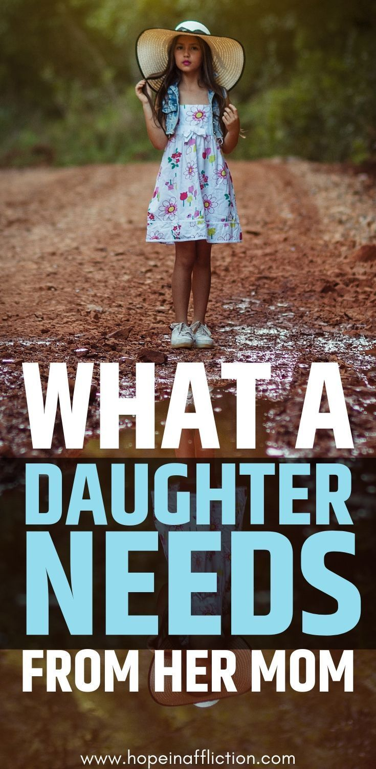 A daughter needs her mom for many reasons. Find out 8 of the most important things to incorporate into your relationship with your daughter. #parentingadvice #momlife #motherdaughter #daugther #raisingdaughters #advice #needs #tips #parenting #family