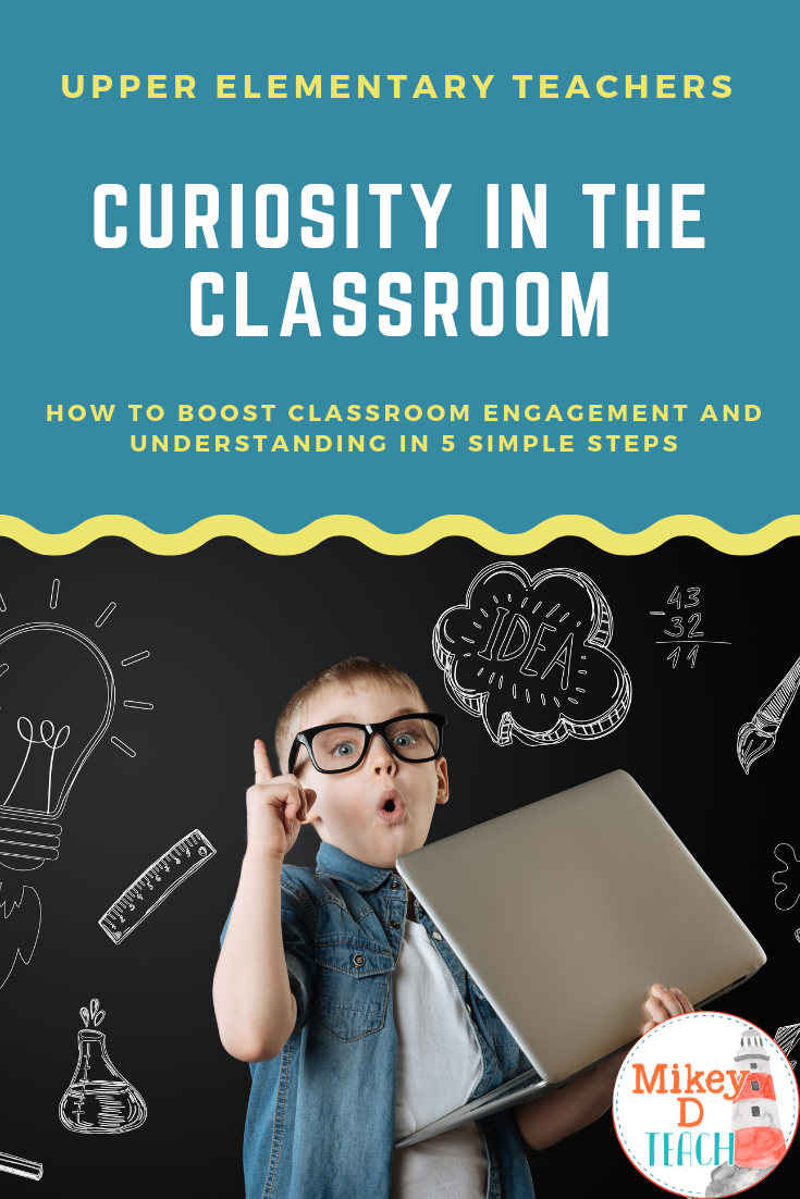 We became teachers because we want to inspire learning and curiosity, right? But with things like state standardized testing, sometimes curiosity gets pushed to the back burner. This blog post shares five tips for inspiring curiosity in the classroom again, because students learn through being curious and allowing themselves to wonder. Tips include asking fewer questions, giving wait time, and more. Click through to read this blog post! #teachingtips #teachertips #upperelementary #curiosity
