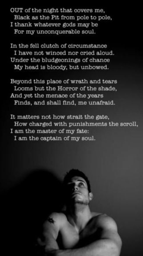 Invictus. I'm not big on paragraph tattoos, but this poem ...