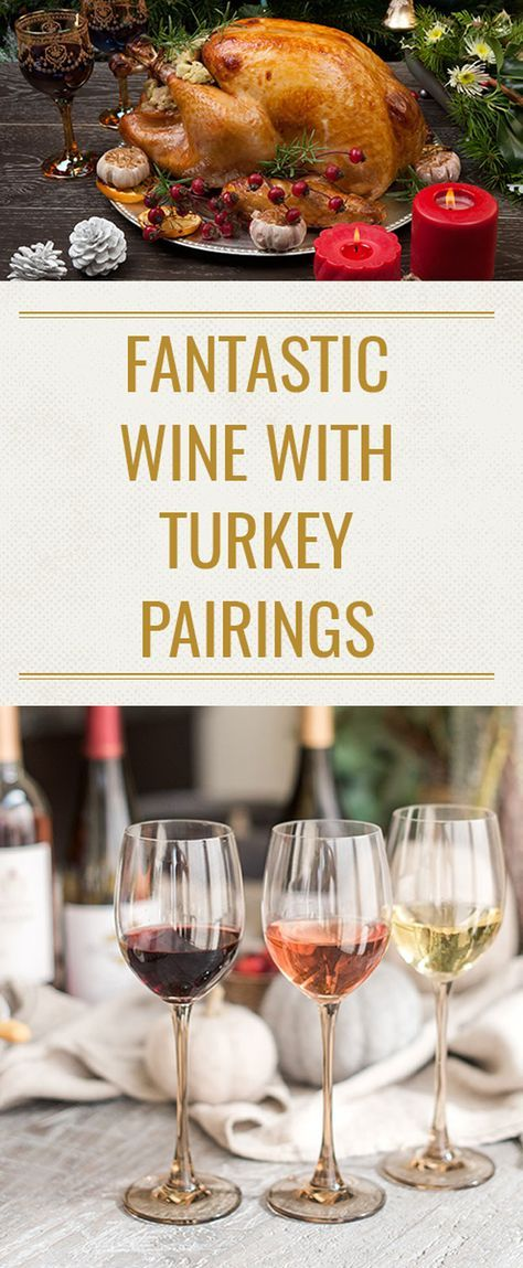what kind of wine do you pair with turkey