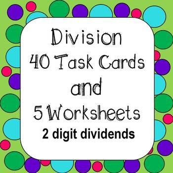 Division Of Whole Numbers Task Cards Worksheets 2 Digit Dividend