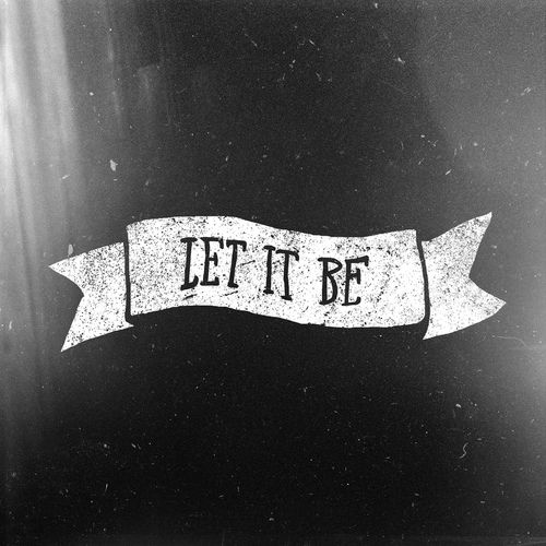 Let It Be (by Noel Shiveley | NTV DWLR)