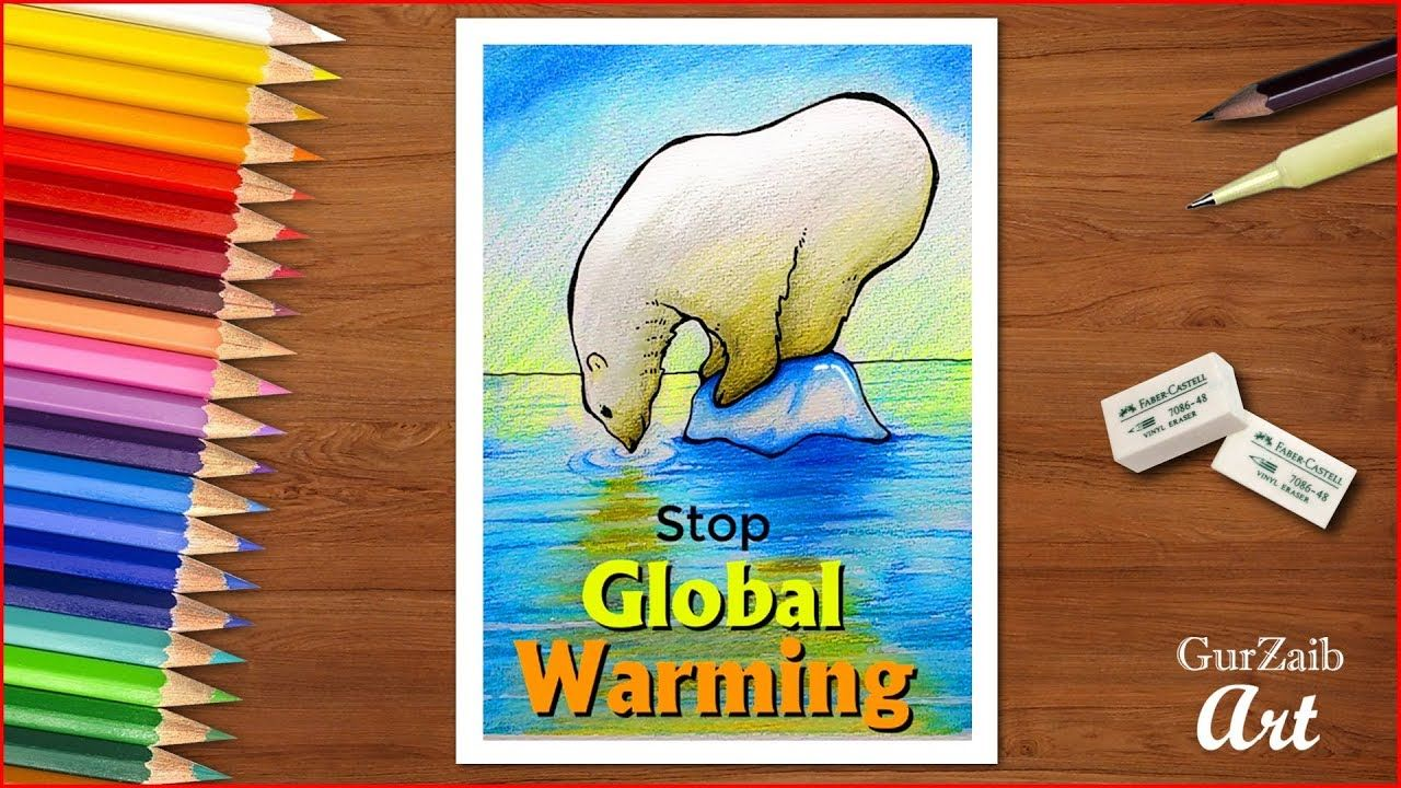 How To Draw Global Warming Poster For School Students Very Easy Step Global Warming Drawing Global Warming Project Global Warming Poster