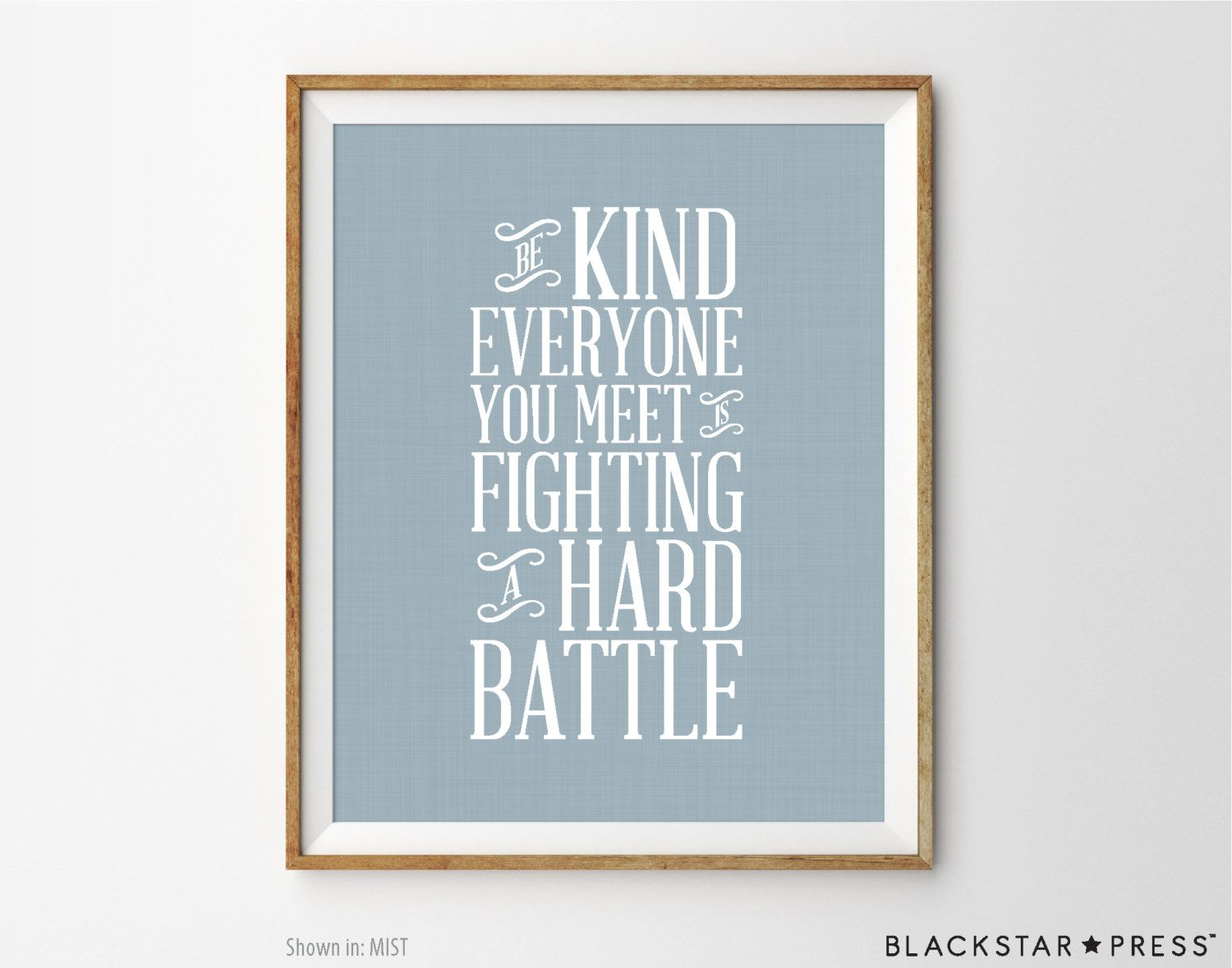 Inspirational Art Be Kind Quote Inspirational Print Typographic Art ...