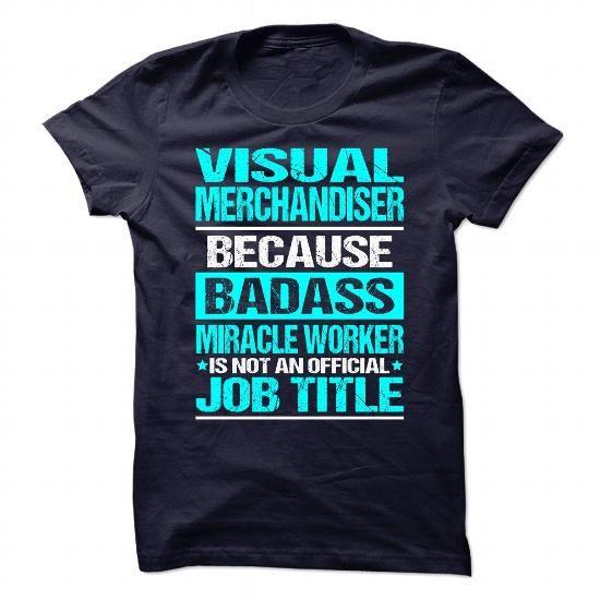 Awesome Shirt for VISUAL MERCHANDISER T Shirts, Hoodies, Sweatshirts