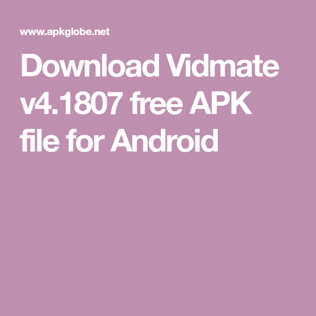 Download Vidmate v4.1807 free APK file for Android