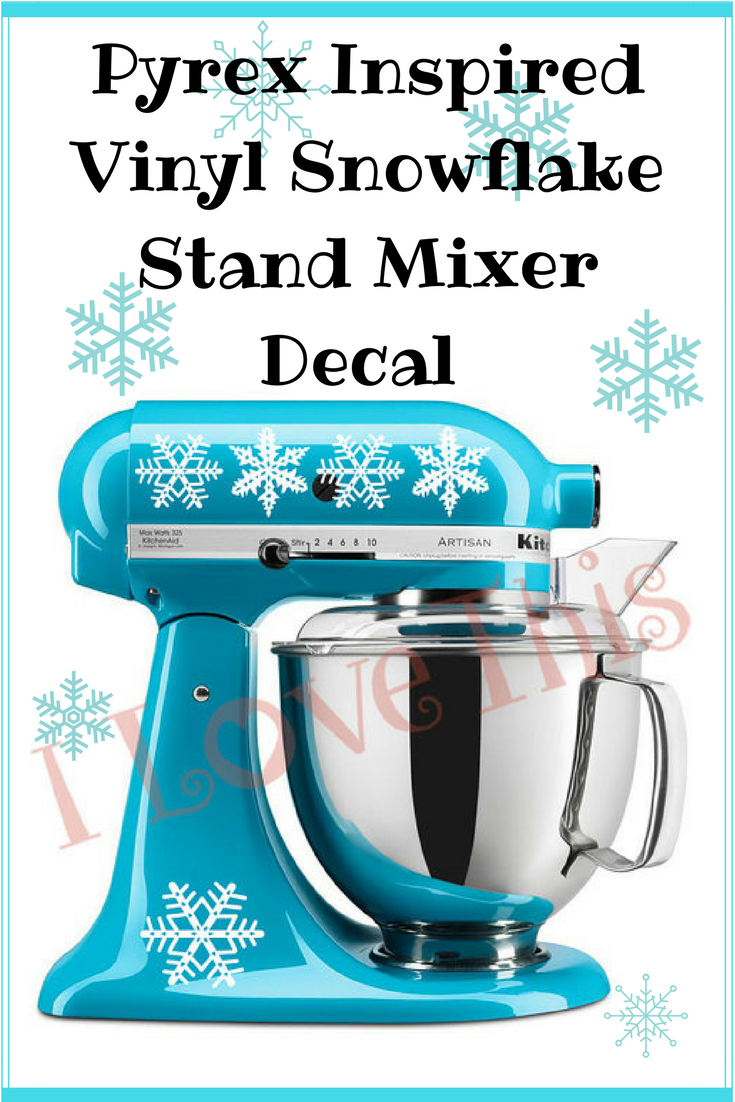Pyrex inspired vinyl snowflake stand mixer decal. Love the decals ...