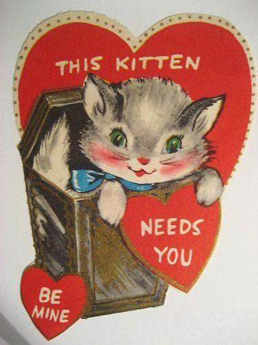 Vintage Valentine Kitty Cat This Kitten Needs U Vintage Valentines
