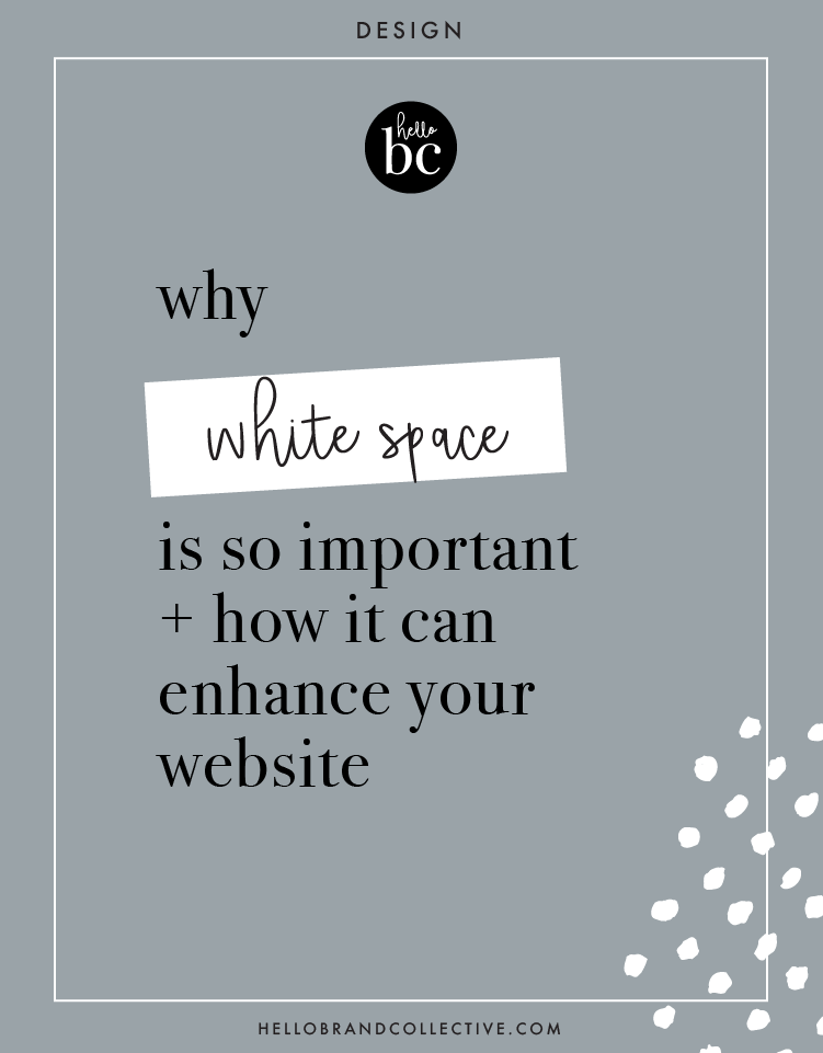 The Importance Of White Space And How You Can Use It To Enhance Your Brand Hello Brand Collective White Space Fun Website Design Successful Business Tips