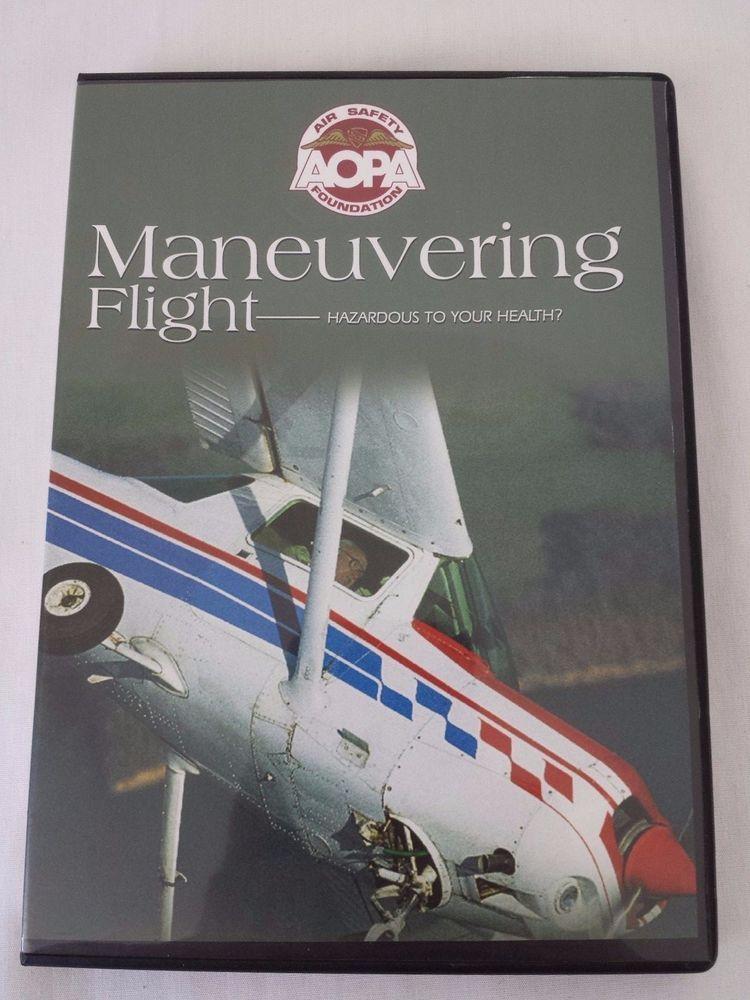 Maneuvering Flight DVD Hazardous To Your Health? AOPA Air