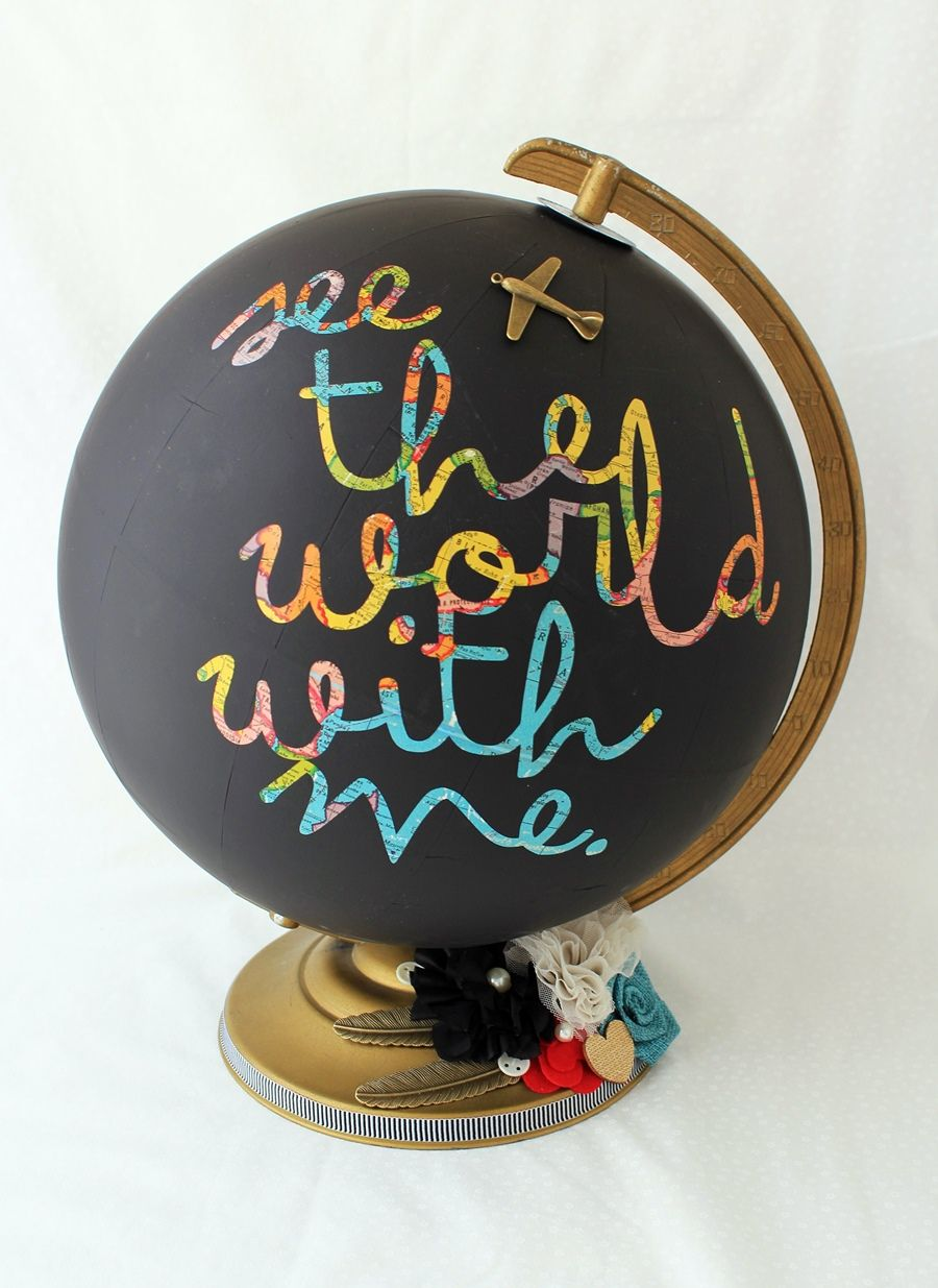 Diy chalkboard globe maybe simply with go or here i am send me you could use a vinyl decal phrase as a stencil to make this amazing diy chalkboard globe with any phrase you want the bright colors of a cheap globe gumiabroncs Gallery