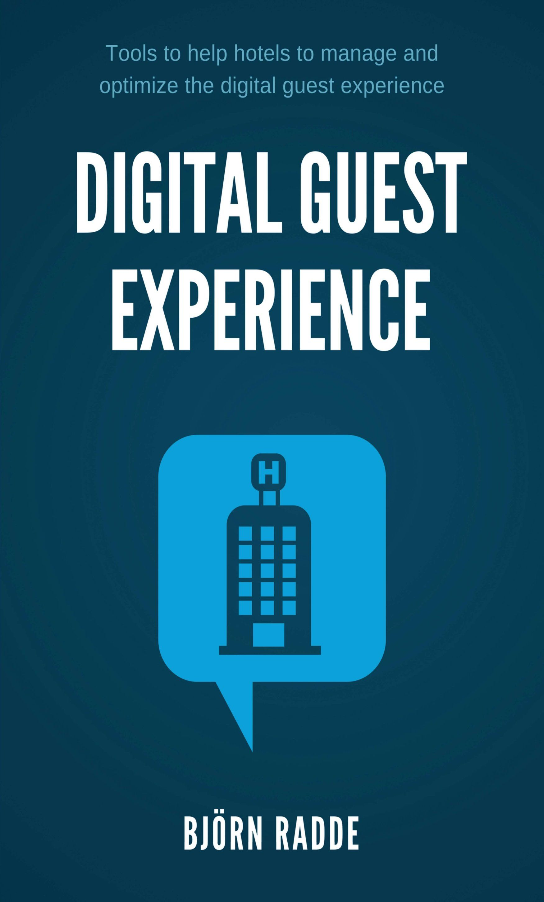 Digital Guest Experience Tools Every Hotel Should Use