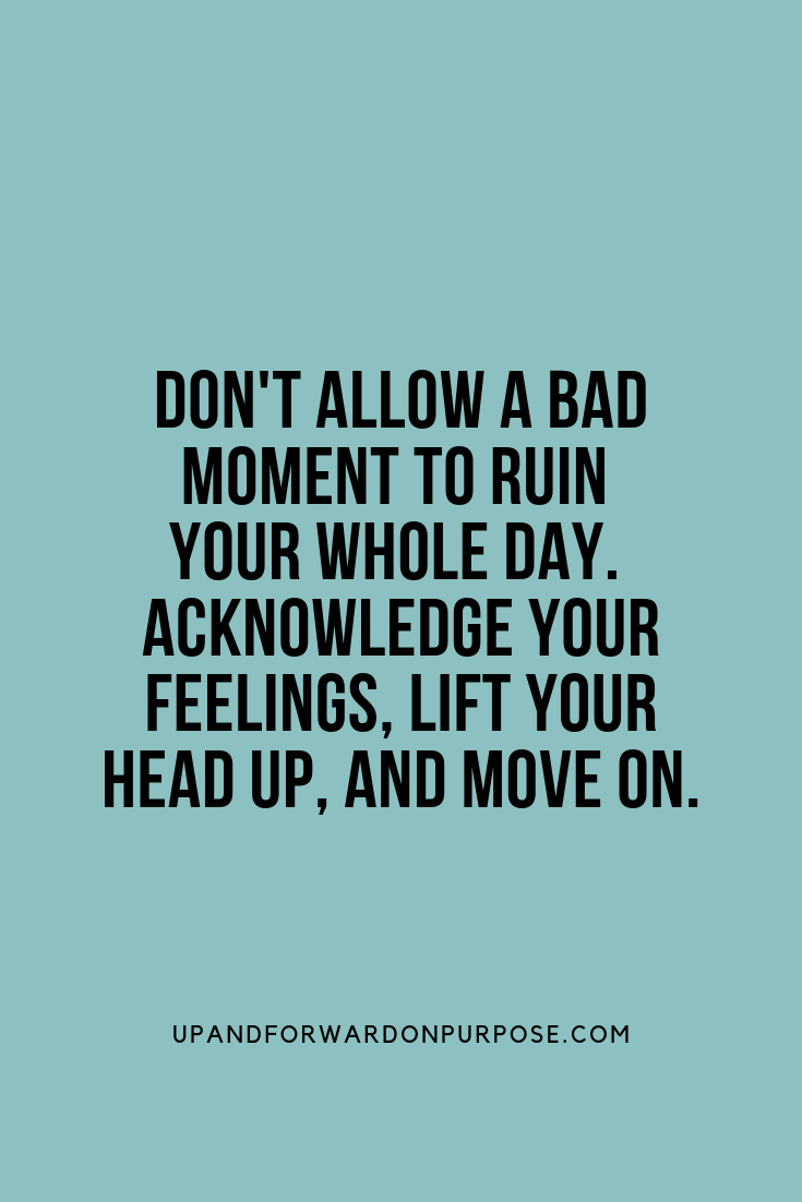 Motivational Quote To Overcome A Bad Day Bad Day Quotes Bad Leadership Quotes Thoughts Quotes