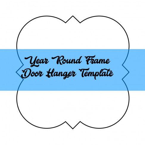 Year Round Frame Door Hanger Template Diycuttingboard