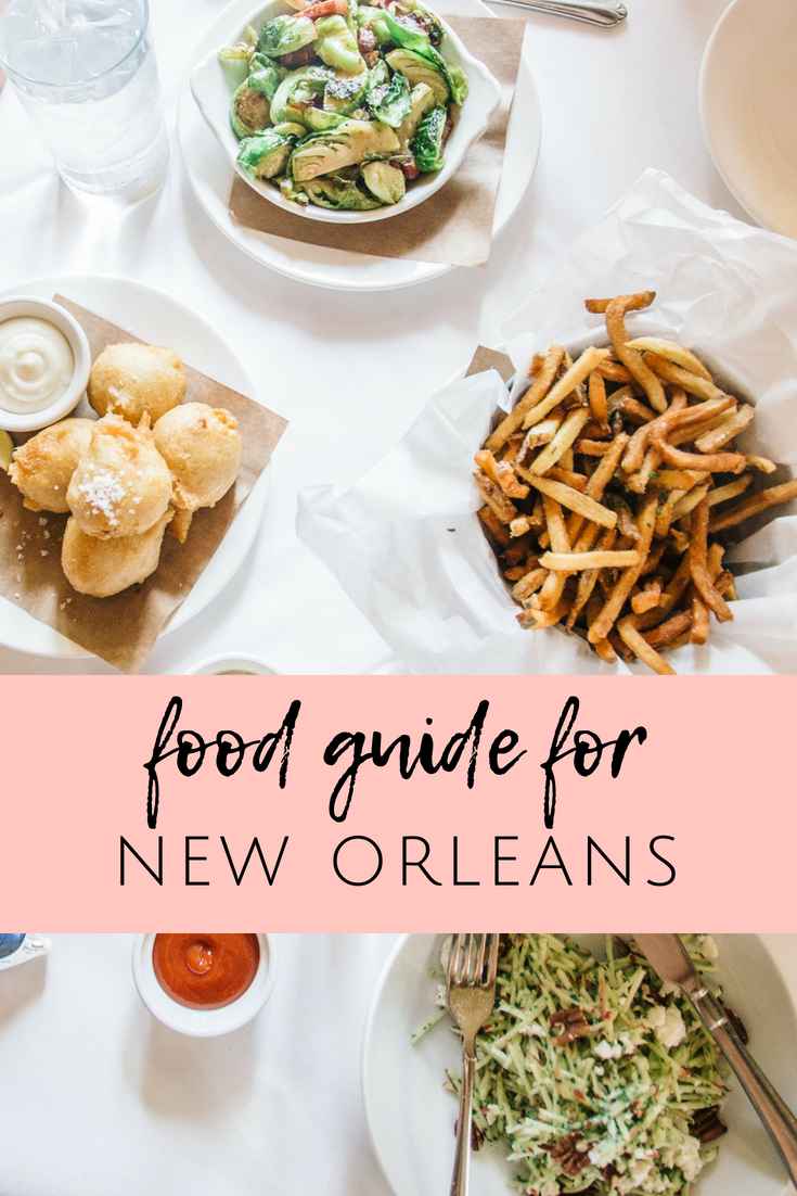 New Orleans Food A Foodie S Guide To Nola Foodie Travel Foodies Guide Food Guide
