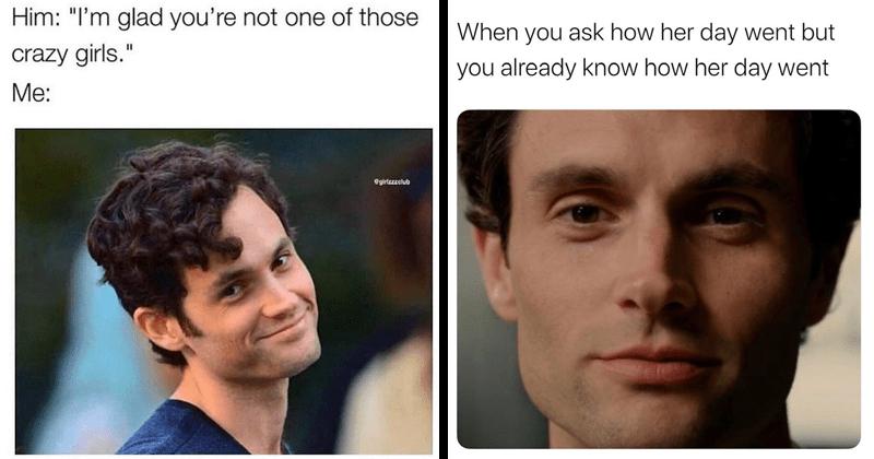 Joe Goldberg Memes To Satisfy Your Inner Creep in 2020