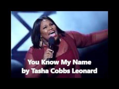You know my name lyric video by tasha cobbs leonard awesome you know my name lyric video by tasha cobbs leonard stopboris Image collections