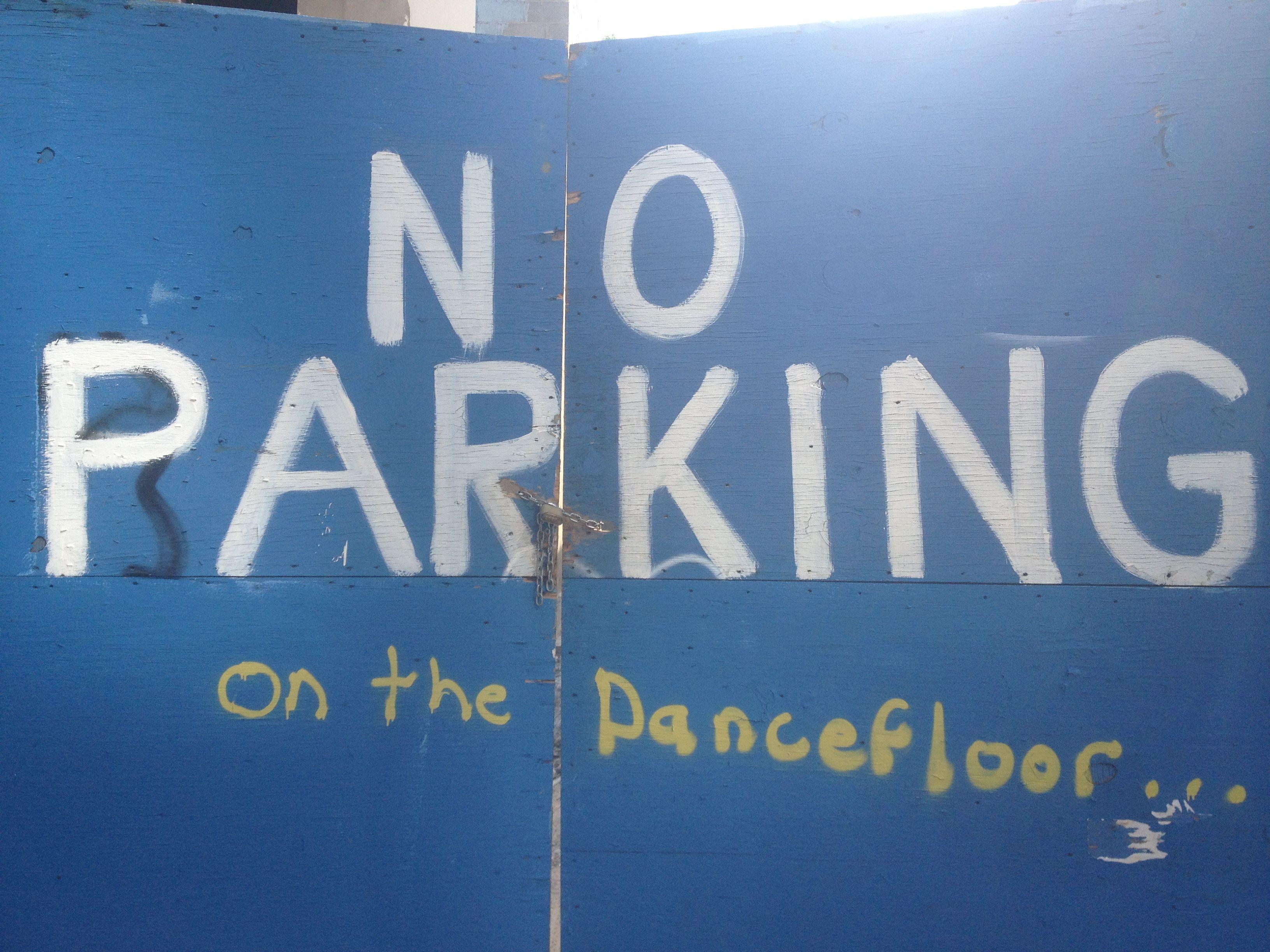 No parking on the dancefloor nyc novelty sign novelty