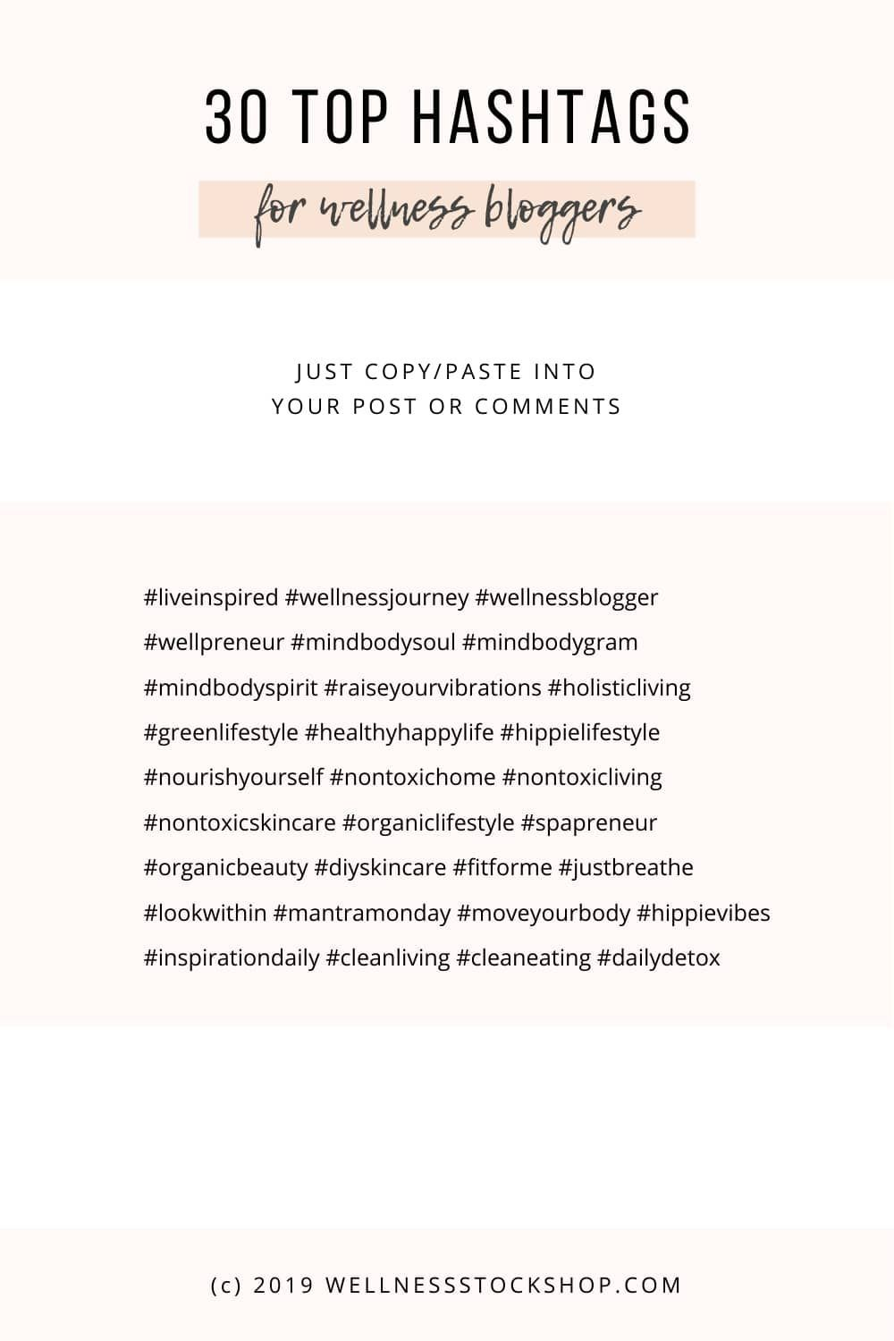 Top 30 Instagram Hashtags For Wellness Bloggers Instagram Hashtags For Likes Hashtags For Likes Social Media Hashtags