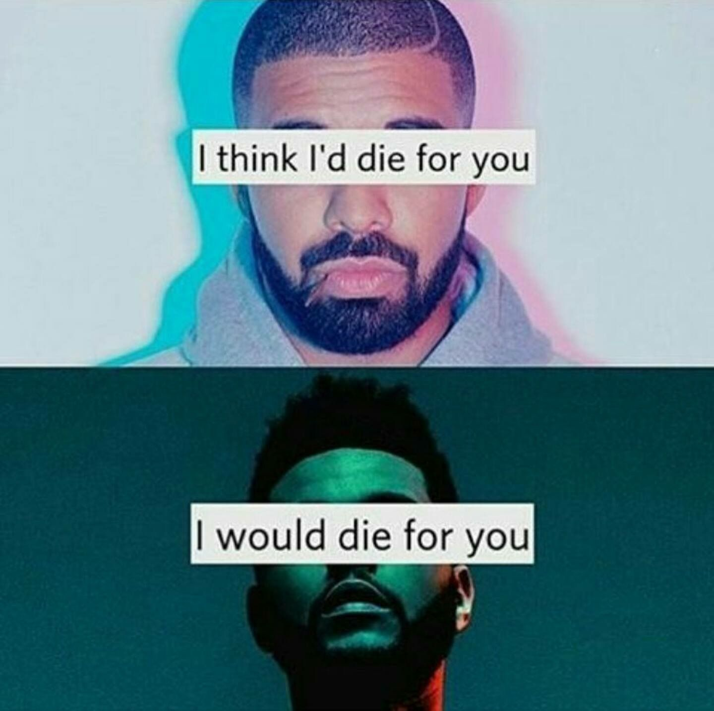 The 2 Kinds Of Guy The Weeknd Memes The Weeknd Quotes Abel The Weeknd