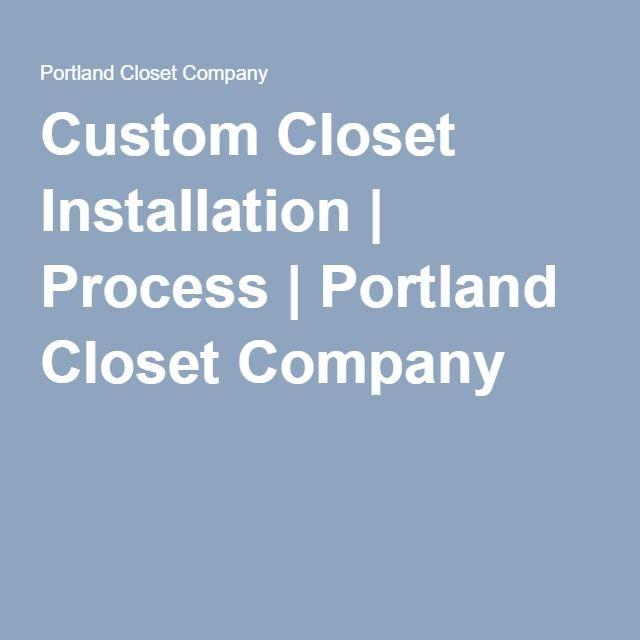 Custom Closet Installation | Process | Portland Closet Company