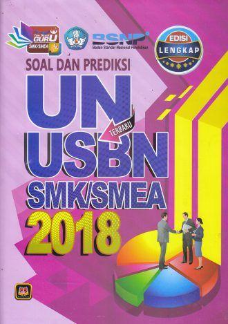Soal Dan Prediksi Un Usbn Smk Smea 2018 Terbaru Edisi Lengkap