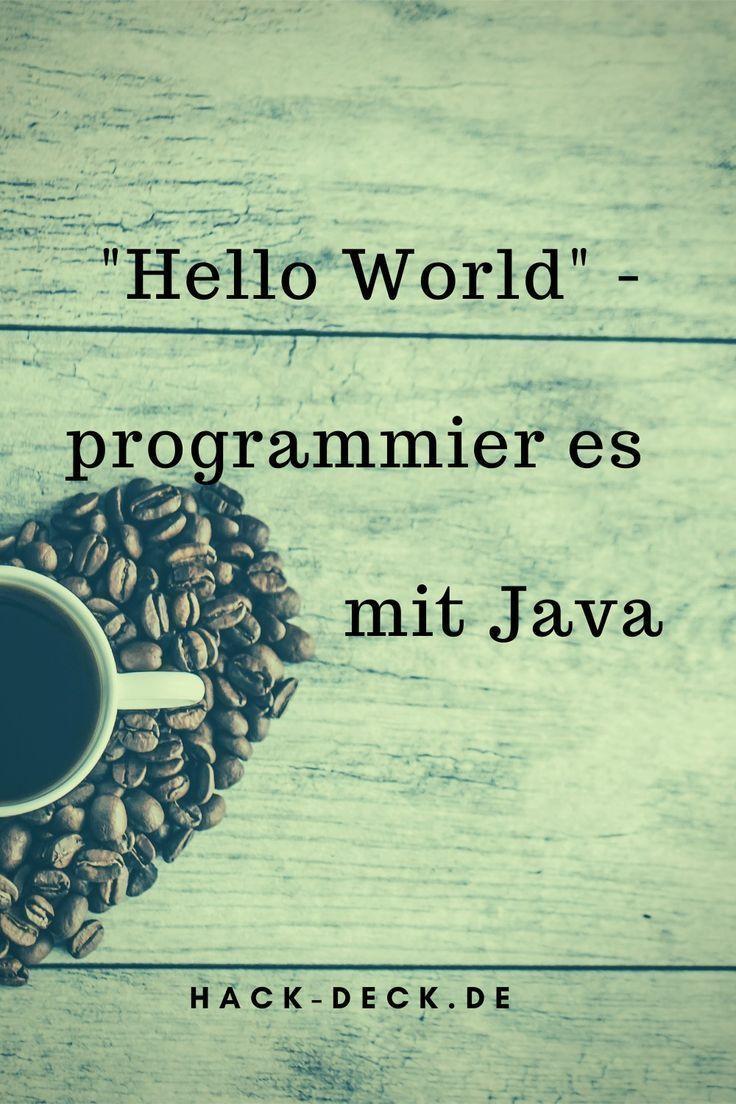 Hello World Programmierung Mit Java Erweiter Dein In 2020
