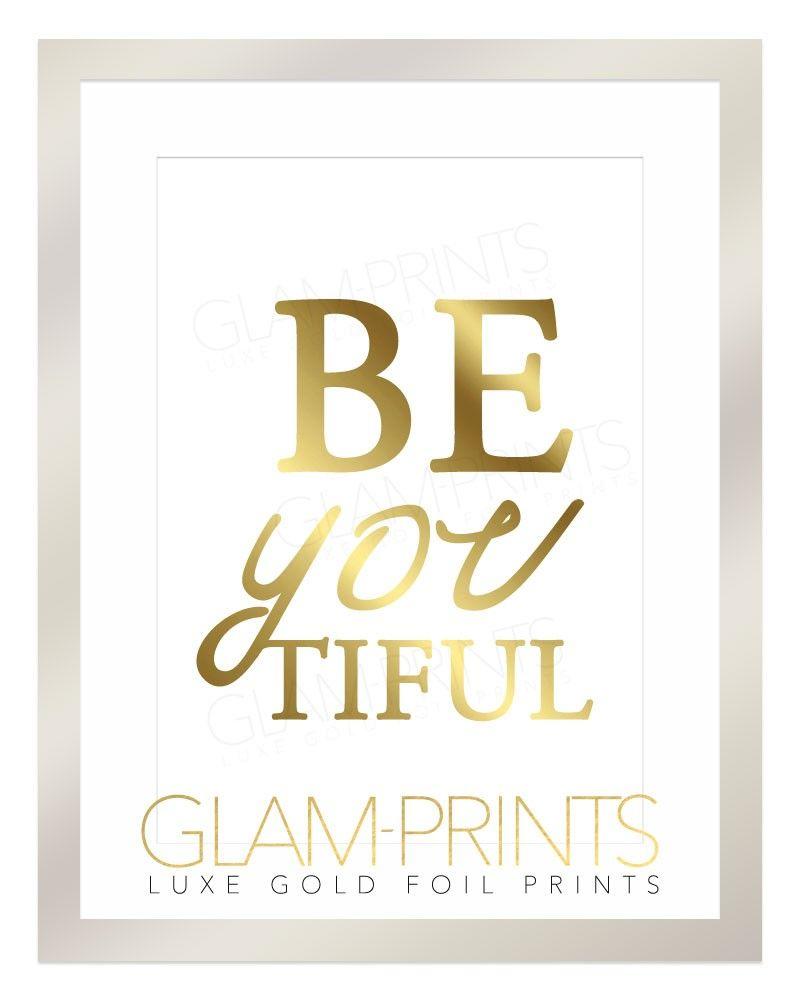 Beautiful Beyoutiful Gold Foil Art Print Positive Girly Quote Budoir Home Decor Wall Art