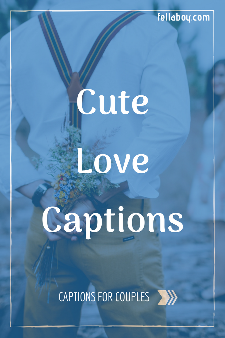 Love captions for her by fellaboy com | Captions for